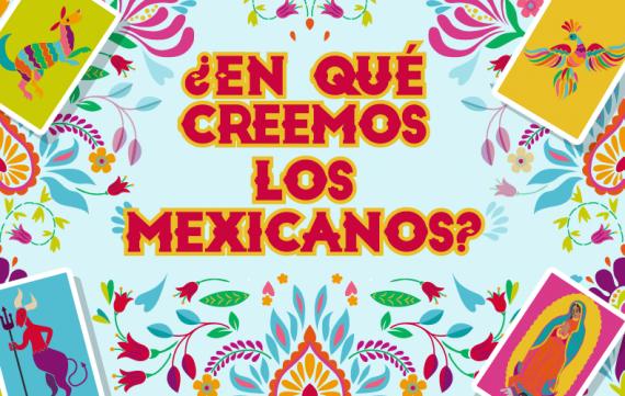 Las creencias de los mexicanos